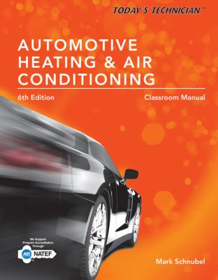 Today's Tech:Auto Heating & AC Manual (w/Shop Manual)